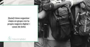 Imagen de portada del post organizar viajes en grupo.